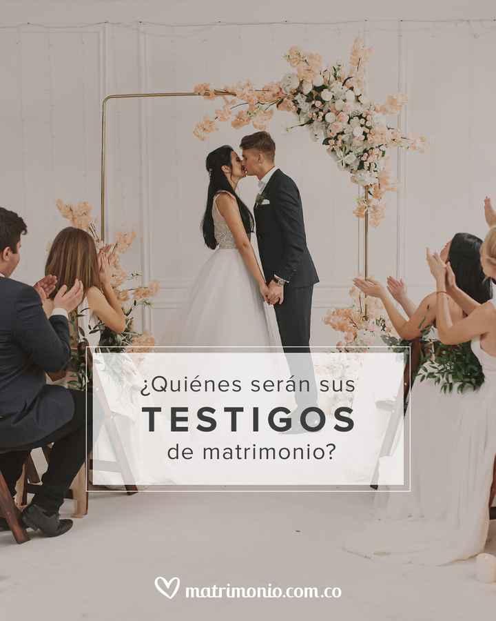 ¿Quiénes serán los testigos de tu matrimonio? - 1