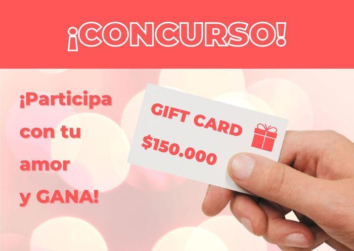 ¡Participa con tu amor y gana una GIFT CARD de $150.000! 1